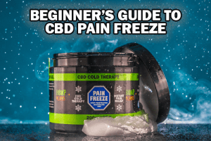 Begginers Guide to CBD Pain Freeze
