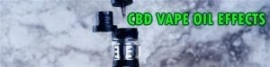 CBD Vape Oil Effects