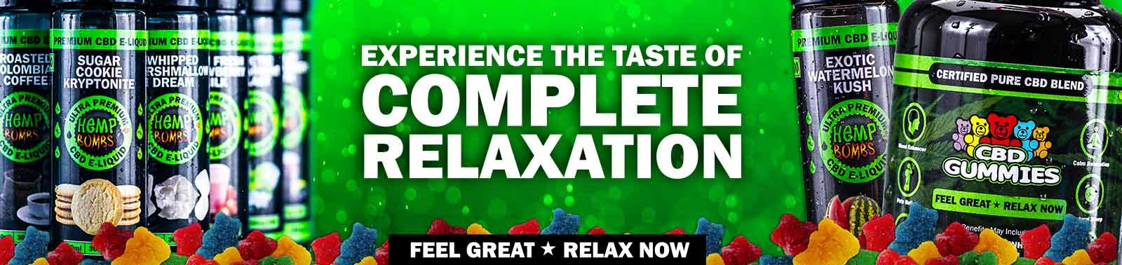 experience complete relaxation with hemp bombs cbd e-liquids and gummies