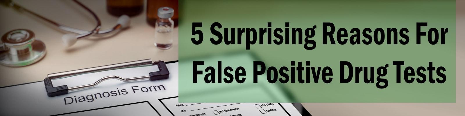 5 reasons for false positive drug tests