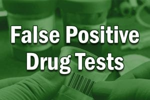 5 Reasons for False Positive Drug Tests
