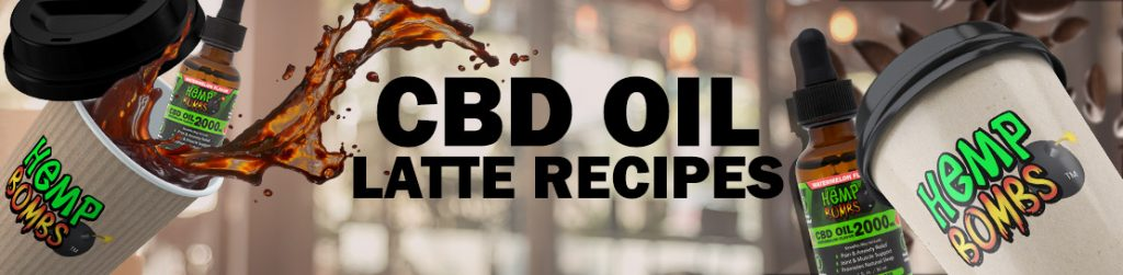 CBD Oil Latte Recipes