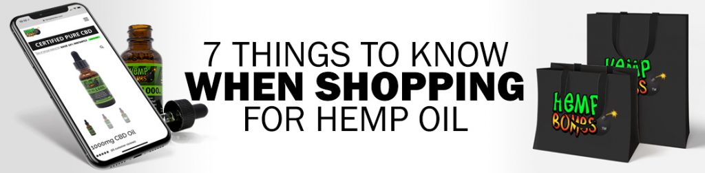7 Things to Know When Shopping for Hemp Oil
